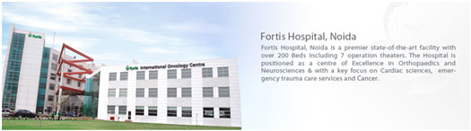 Fortis Hospital, Delhi in India