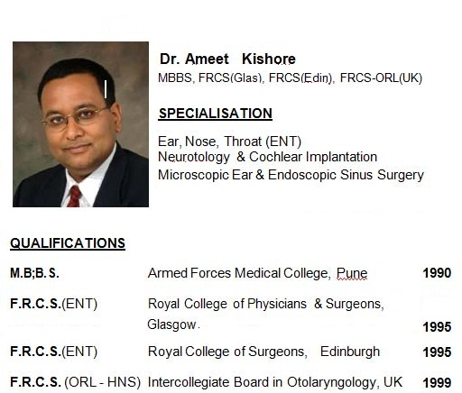 Dr. Ameet Kishore – Sr. Consultant ENT Surgery and Cochlear Implantation
