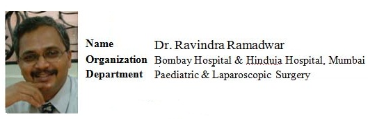 Dr. Ravindra Ramadwar – Sr. Consultant Pediatric and Mnimally Invasive Surgery, India