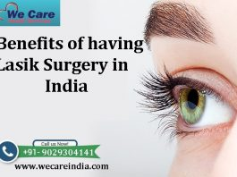 Benefits of having Lasik Surgery in India